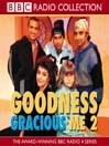Goodness Gracious Me 2 (MP3)
